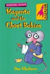 Magenta and the Ghost Babies (Rockets: Haunted Mouse) - Dee Shulman