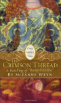 The Crimson Thread (Once Upon a Time (Simon Pulse)) - Suzanne Weyn, Mahlon F. Craft