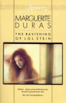 The Ravishing of Lol Stein - Marguerite Duras, Richard Seaver