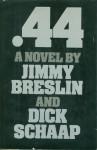 .44 - Jimmy Breslin, Dick Schaap