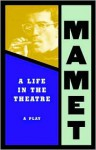 A Life in the Theatre - David Mamet