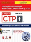 Comptia Ctp+ Convergence Technologies Professional Certificacomptia Ctp+ Convergence Technologies Professional Certification Study Guide (Exam Cn0-201) Tion Study Guide (Exam Cn0-201) - Tom Carpenter