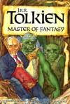 J. R. R. Tolkien: Master of Fantasy - David R. Collins, William Heagy