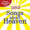 KidSing!: Songs about Heaven - Thomas Nelson Publishers