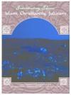 Islam, Christianity, Judaism - Amelia Hipps, Dorothy Kavanaugh, Khaled Abou El Fadl