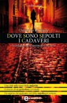 Dove sono sepolti i cadaveri (eNewton Narrativa) (Italian Edition) - Christopher Brookmyre