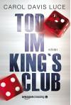Tod im King's Club - Carol Davis Luce, Katja Bendels