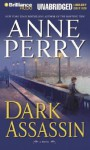 Dark Assassin (Audio) - Anne Perry, David Colacci