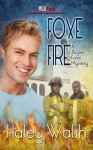 Foxe Fire - Haley Walsh