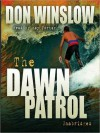 Dawn Patrol (Audio) - Don Winslow, Ray Porter