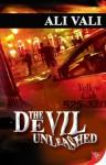 The Devil Unleashed - Ali Vali