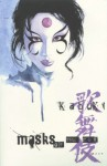 Kabuki, Vol. 3: Masks of the Noh - David W. Mack