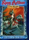 King Arthur And His Knights - Deirdre Headon, Julek Heller
