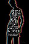 Den skakande kvinnan eller historien om mina nerver - Siri Hustvedt, Ulla Roseen
