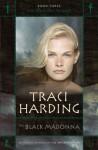The Black Madonna - Traci Harding