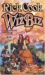 The Wiz Biz - Rick Cook