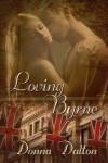 Loving Byrne - Donna Dalton