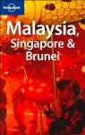 Malaysia, Singapore & Brunei - Simon Richmond, Damian Harper, Lonely Planet