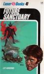 Future Sanctuary - Lee Harding, Frank Kelly Freas, Roger Elwood