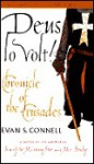 Deus Lo Volt!: Chronicle of the Crusades (Audio) - Evan S. Connell, Michael McConnohie