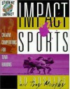 Impact Sports: Creative Competitions for Team Building - Bo Boshers, Troy Murphy