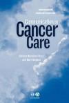 Communication in Cancer Care - Kathryn Nicholson-Perry, Mary Burgess, Kathryn Nicholson-Perry