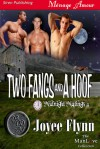 Two Fangs And A Hoof - Joyee Flynn