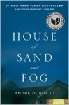 House of Sand and Fog - Andre Dubus III, Fontaine Dollas Dubus