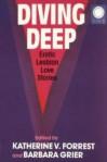 Diving Deep: Erotic Lesbian Love Stories - Katherine V. Forrest, Barbara Grier