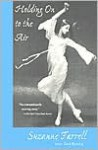 Holding On to the Air: An Autobiography - Suzanne Farrell, Maxine Groffsky, Toni Bentley
