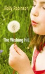 The Wishing Hill - Holly Robinson