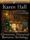 Christmas Historical Romance Anthology - Karen Hall