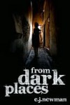 From Dark Places - Emma Newman