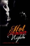 Hot Summer Nights: A Collection of Erotic Poetry & Prose - Allie Marini Batts