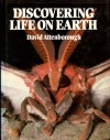 Discovering Life On Earth: A Natural History - David Attenborough
