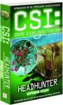 Headhunter (CSI: Crime Scene Investigation, # 11) - Greg Cox, Yolande Ligterink