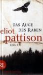 Das Auge Des Raben - Eliot Pattison