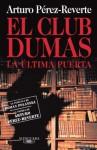 El Club Dumas - Arturo Pérez-Reverte