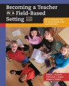 Becoming a Teacher in a Field-Based Setting: An Introduction to Education and Classrooms (with InfoTrac) - Donna Wiseman, Donna Cooner