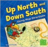 Up North and Down South - Doreen Gonzales