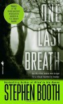 One Last Breath - Stephen Booth