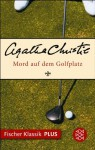 Mord auf dem Golfplatz: Roman (Fischer Klassik PLUS) (German Edition) - Gabriele Haefs, Agatha Christie