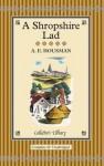 A Shropshire Lad - A.E. Housman