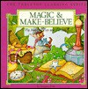 Magic & Make-Believe: Fly Away to Fun and Fantasy - Imogene Forte