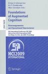 Foundations of Augmented Cognition - Dylan D. Schmorrow, Marc Grootjen, Ivy V. Estabrooke