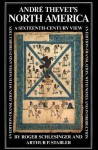 Andr Thevet's North America: A Sixteenth-Century View - Roger Schlesinger, Arthur Stabler
