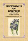 Meditations for Daily Use - Ernest Holmes, Sanna Rose
