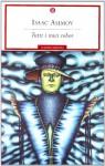 Tutti i miei robot - Isaac Asimov, Laura Serra