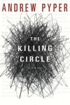 The Killing Circle - Andrew Pyper