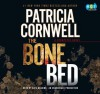 The Bone Bed: A Scarpetta Novel - Patricia Cornwell